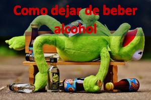 Como dejar de tomar alcohol para siempre
