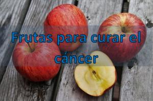 Frutas para curar el cáncer